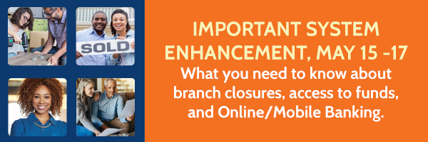 Information about branch closures, access to funds, and Online/Mobile Banking availability.